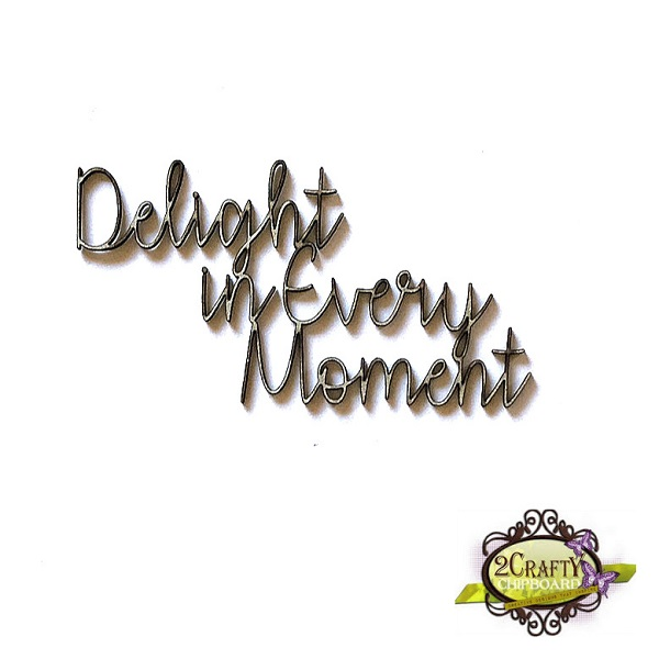 Delight in Every Moment (unit of 3)